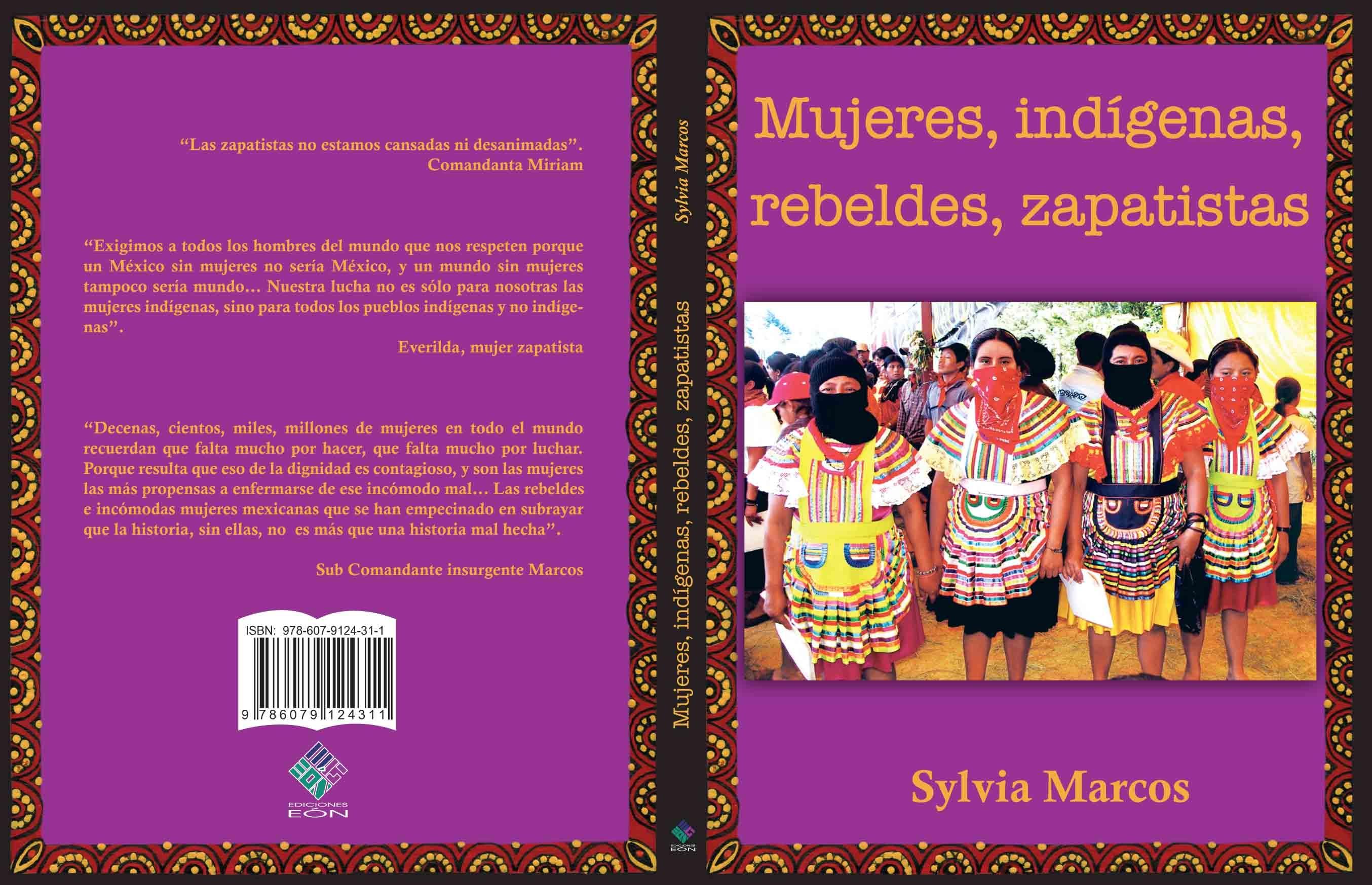 Mujeres, indígenas, rebeldes, zapatistas. Libro de Sylvia Marcos ...