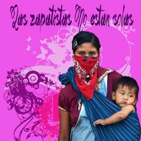 los zapatistas no estan solos